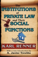 Institutions of Private Law and Their Social Functions