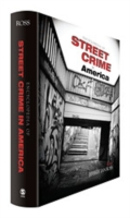 Encyclopedia of Street Crime in America