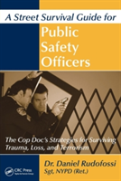 Street Survival Guide for Public Safety Officers
