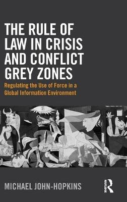 Rule of Law in Crisis and Conflict Grey Zones