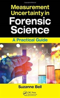 Measurement Uncertainty in Forensic Science