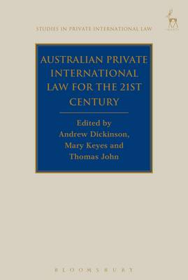 Australian Private International Law for the 21st Century