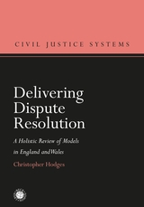 Delivering Dispute Resolution  A Holistic Review of Models in England and Wales