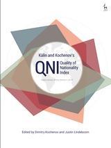 Kalin and Kochenovs Quality of Nationality Index