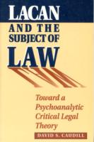 Lacan and the Subject of Law