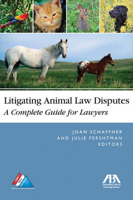 Litigating Animal Law Disputes