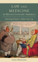 Law and Medicine in Revolutionary America