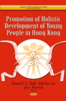 Promotion of Holistic Development of Young People in Hong Kong