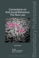 Cornerstone on Anti-Social Behaviour: The New Law