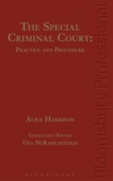 Special Criminal Court: Practice and Procedure