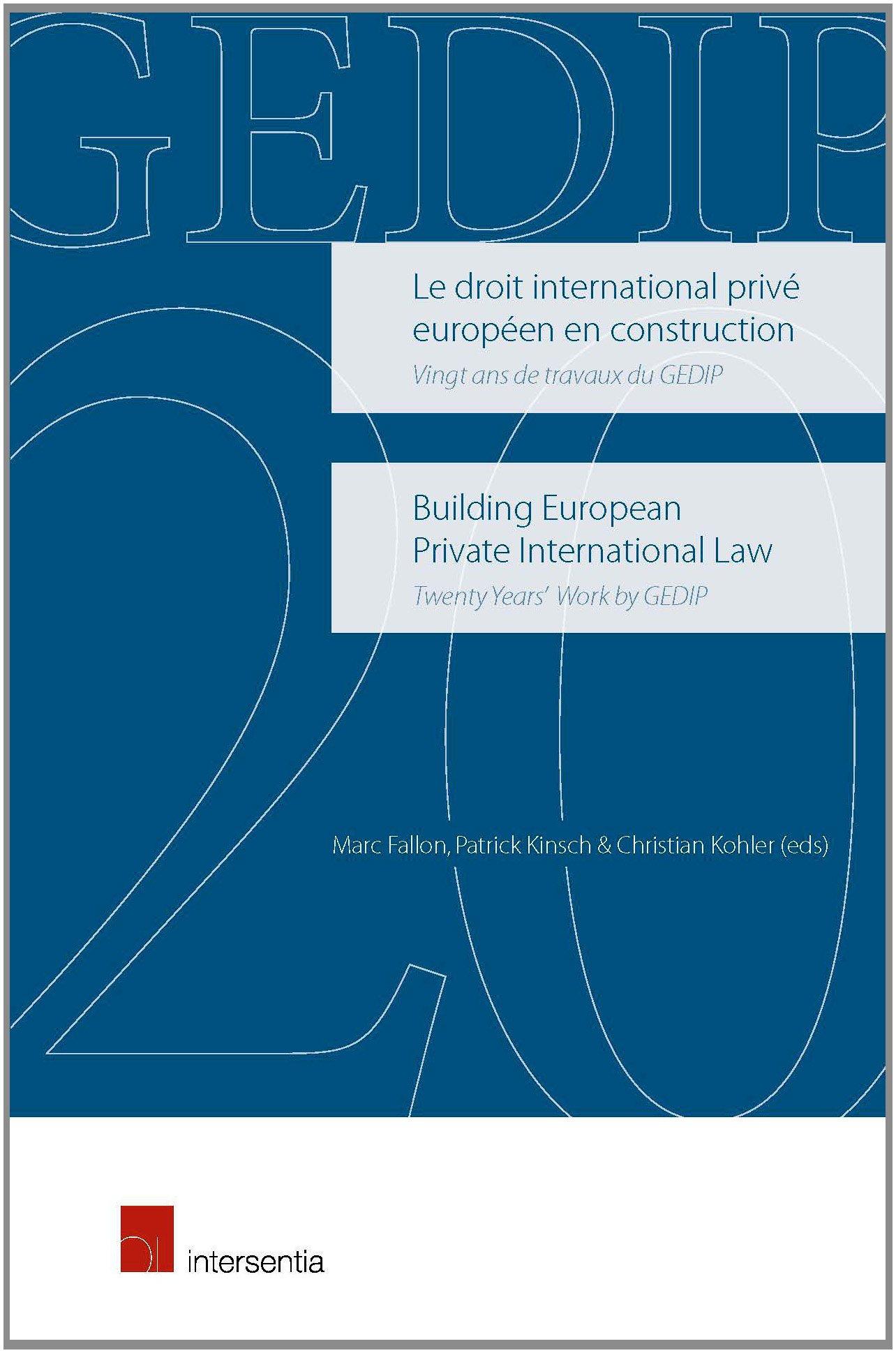 Building European Private International Law. Twenty Years' Work by GEDIP