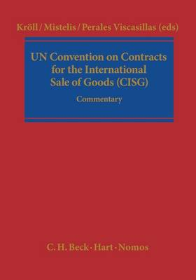 The UN Convention on Contracts for the International Sale of Goods (CISG): Commentary