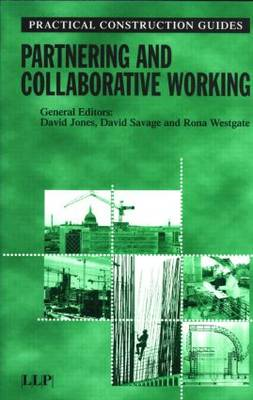 Partnering and Collaborative Working