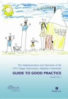 Hague Conference Guide to Good Practice on Intercountry Adoption