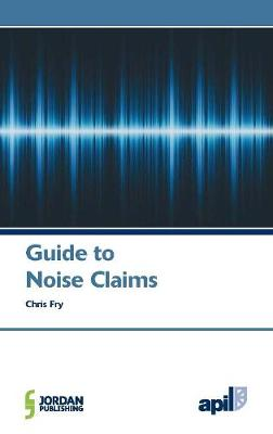 APIL Guide to Noise Claims