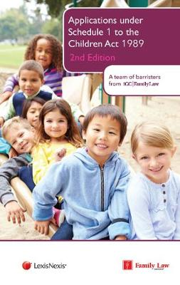 Applications Under Schedule 1 to the Children Act 1989