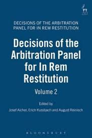 Decisions of the Arbitration Panel for In Rem Restitution, Volume 2