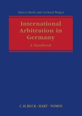 International Arbitration in Germany - A Handbook