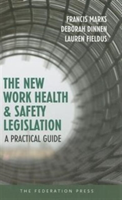 New Work Health and Safety Legislation