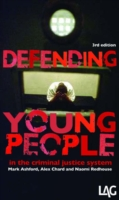 Defending Young People in the Criminal Justice System