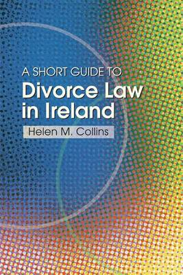 Short Guide to Divorce Law in Ireland