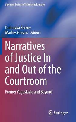 Narratives of Justice in and out of the Courtroom