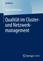 Qualitat Im Cluster- Und Netzwerkmanagement