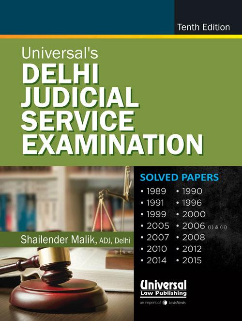 Delhi Judicial Service Examination (Solved Papers upto 2015)