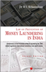 Commentary on the Prevention of Money Laundering in India (Commentary on the Prevention of Money Laundering Act, 2002)