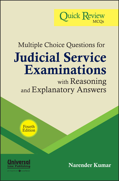 Multiple Choice Questions for Judicial Service Examinations with Reasoning and Explanatory Answers