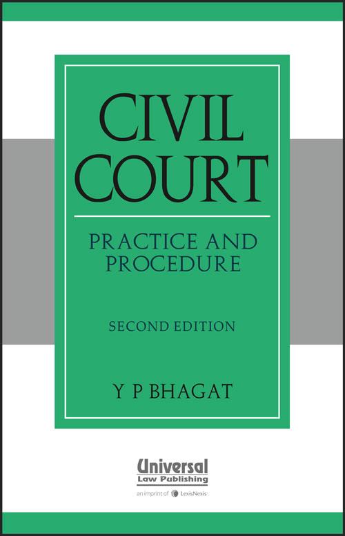 Civil Court Practice and Procedure