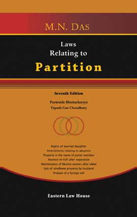 M.N. Das Laws Relating to Partition