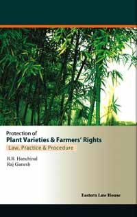 Protection of Plant Varieties & Farmers Rights Law, Practice and Procedure
