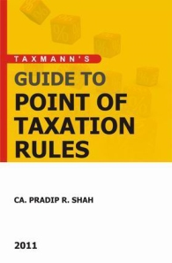 Guide to Point of Taxation Rules