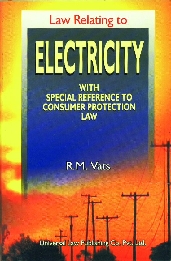 Law Relating to Electricity with Special Reference to Consumer Protection Law