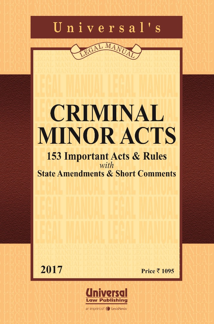 Criminal Minor Acts (153 Important Acts and Rules) with State Amendments & Short Comments