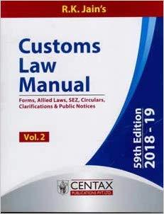 Customs Law Manual 2018-19 (in 2 Vols.)