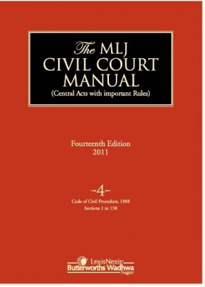 Civil Court Manual (Central Acts with important Rules); Code of Civil Procedure, 1908 (Ss. 1 to 158); Vol 4