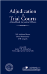 N R Madhava Menon, David Annoussamy, D K Sampath Adjudication in Trial Courts- A Benchbook for Judicial Officers