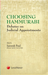 Choosing Hammurabi-Debates on Judicial Appointments