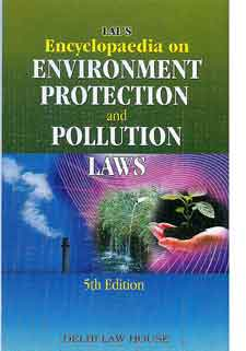 Lals: Encyclopaedia of Environment Protection & Pollution Laws (2 Volumes)