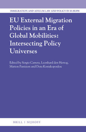 EU External Migration Policies in an Era of Global Mobilities: Intersecting Policy Universes