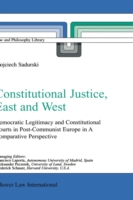 Constitutional Justice, East and West