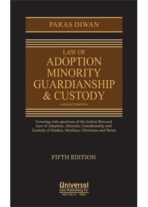 Law of Adoption, Minority, Guardianship & Custody