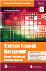 Strategic Financial Management: Theory, Problems and Solutions Approach [For CA Final Group I, Paper II]