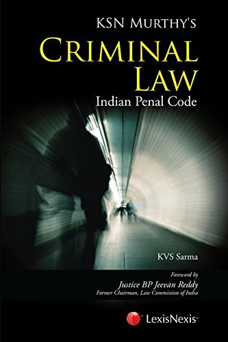 KSN Murthys Criminal Law (Indian Penal Code)