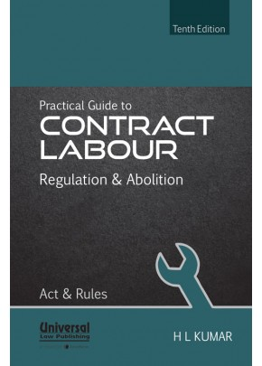 Practical Guide to Contract Labour Regulation & Abolition Act & Rules