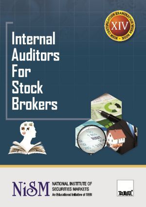 Internal Auditors For Stock BrokersNational Institute Of Securities Markets (NISM)