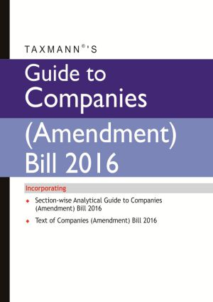 Guide to Companies ( Amendment) Bill 2016