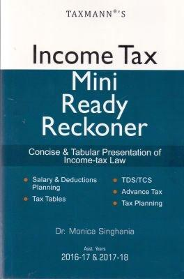 Income Tax Mini Ready Reckoner Consise & Tabular Presentation of Income-tax Law